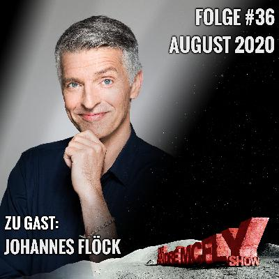 Die André McFly Show #36   Gast: Johannes Flöck