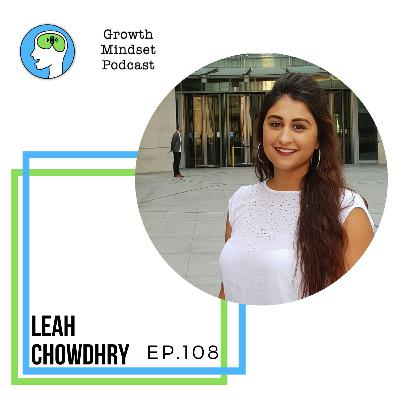108: Challenge Yourself to Change the World - Leah Chowdhry, 1st British Asian woman to swim the channel, CEO Pop Up Party and Play