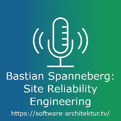 Bastian Spanneberg: Site Reliability Engineering - Live von der OOP