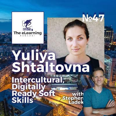 'Digitally Ready' Soft Skills with Intercultural Communicator Yuliya Shtaltovna