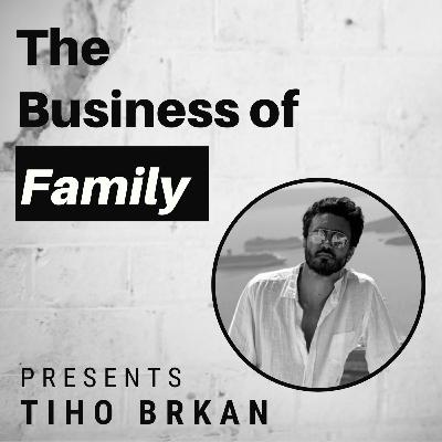 Tiho Brkan – Global Deal Flow for Family Office Investors [The Business of Family]