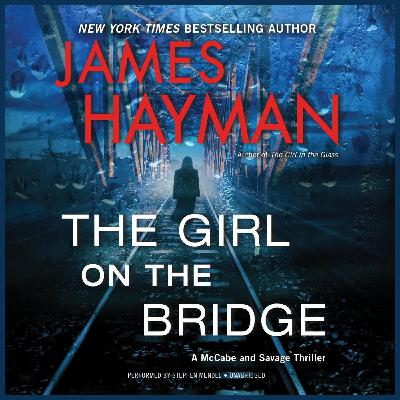 JAMES HAYMAN - The Girl on the Bridge (WBW)