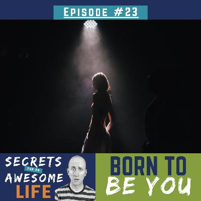 Born to Be You