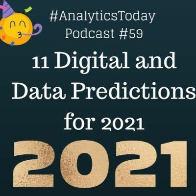59: 2021 Digital and Data Predictions and Trends