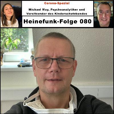 Heinefunk-Folge 080: Michael May, Psychoanalytiker und Vorsitzender des Kinderschutzbundes