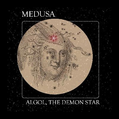 05 Medusa: The Constellation of Perseus