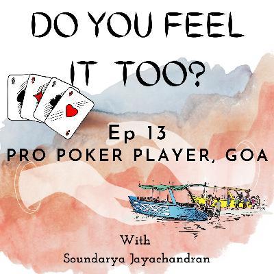 Pro Poker Player, Goa