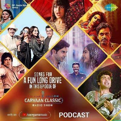 Carvaan Classic Radio Show | Fun Long Drive Special | Apni Toh Jaise Taise | Mungda | Gud Naal Ishq