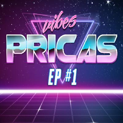 Pricas Vibes EP#01 - 09/05/2020