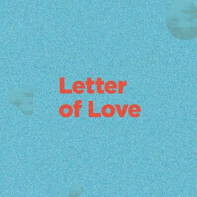 Letter of Love - The Marks of a Christian