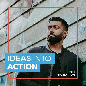 Sathish Bala   Ideas Into Action #6