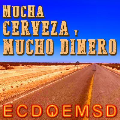 4880: Mucha Cerveza Y Mucho Dinero