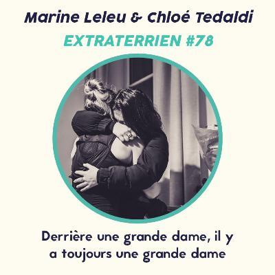 #78 Marine Leleu & Chloé Tedaldi - Derrière une grande dame, il y a toujours une grande dame