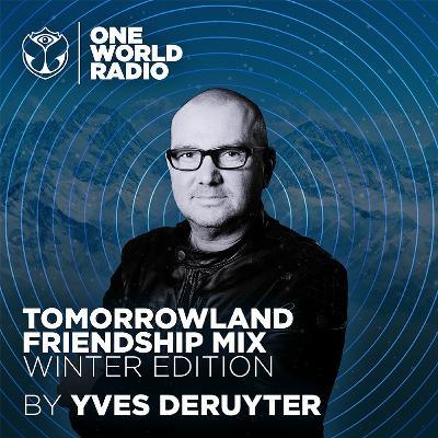 Tomorrowland Friendship Mix - Yves Deruyter