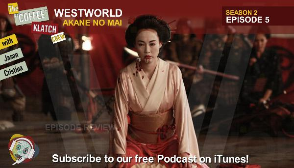 WW – Westworld S2 E5 Akane No Mai - Westworld