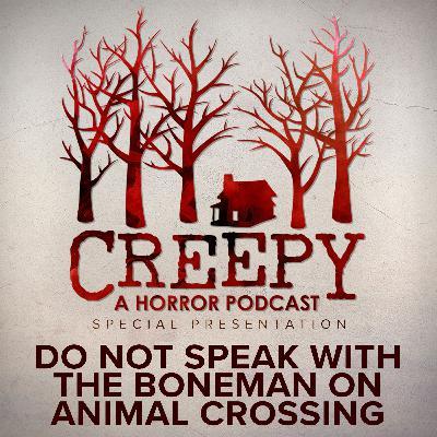 Don't Speak with the Boneman on Animal Crossing