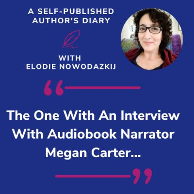 Ep. 3 - The One With An Interview With Audiobook Narrator Megan Carter…