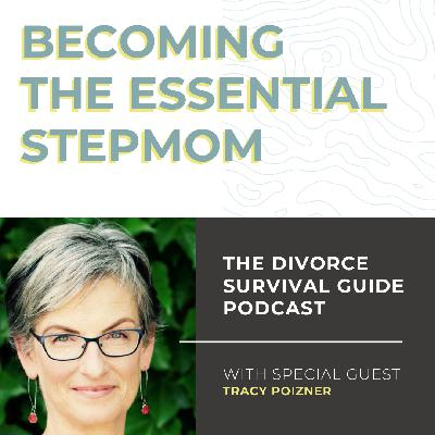Becoming The Essential Stepmom with Tracy Poizner