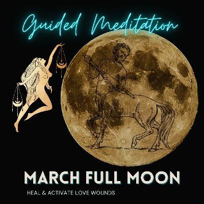 March Full Moon Guided Meditation