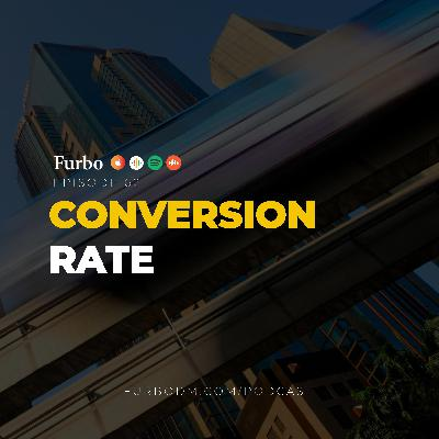 E62: Conversion Rate | دربارهی نرخ تبدیل و اهمیت آن در کسب و کار اینترنتی