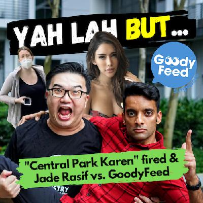 "YLB #56 - Is it fair for the ""Central Park Karen"" to lose her job and why Jade Rasif called out GoodyFeed for their ""sexist article"""