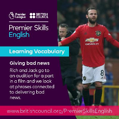 Learning Vocabulary: Giving bad news