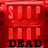 Episode 10: Shop Til You Drop...Dead