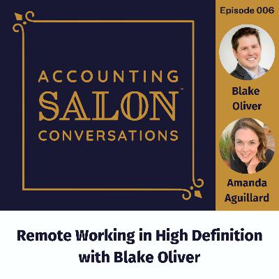 Remote Working in High Definition with Blake Oliver