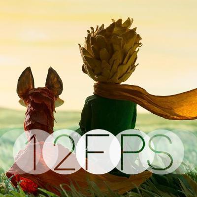 12 FPS EP.6: Le Petit Prince
