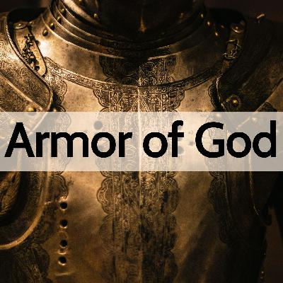 1. The Armor of God, Pt. 1 - Belt of Truth