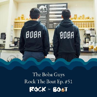 51 | Boba Guys (Part 2): Bin Chen and Andrew Chau