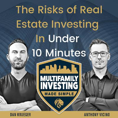 The Risks of Real Estate Investing In Under 10 Minutes