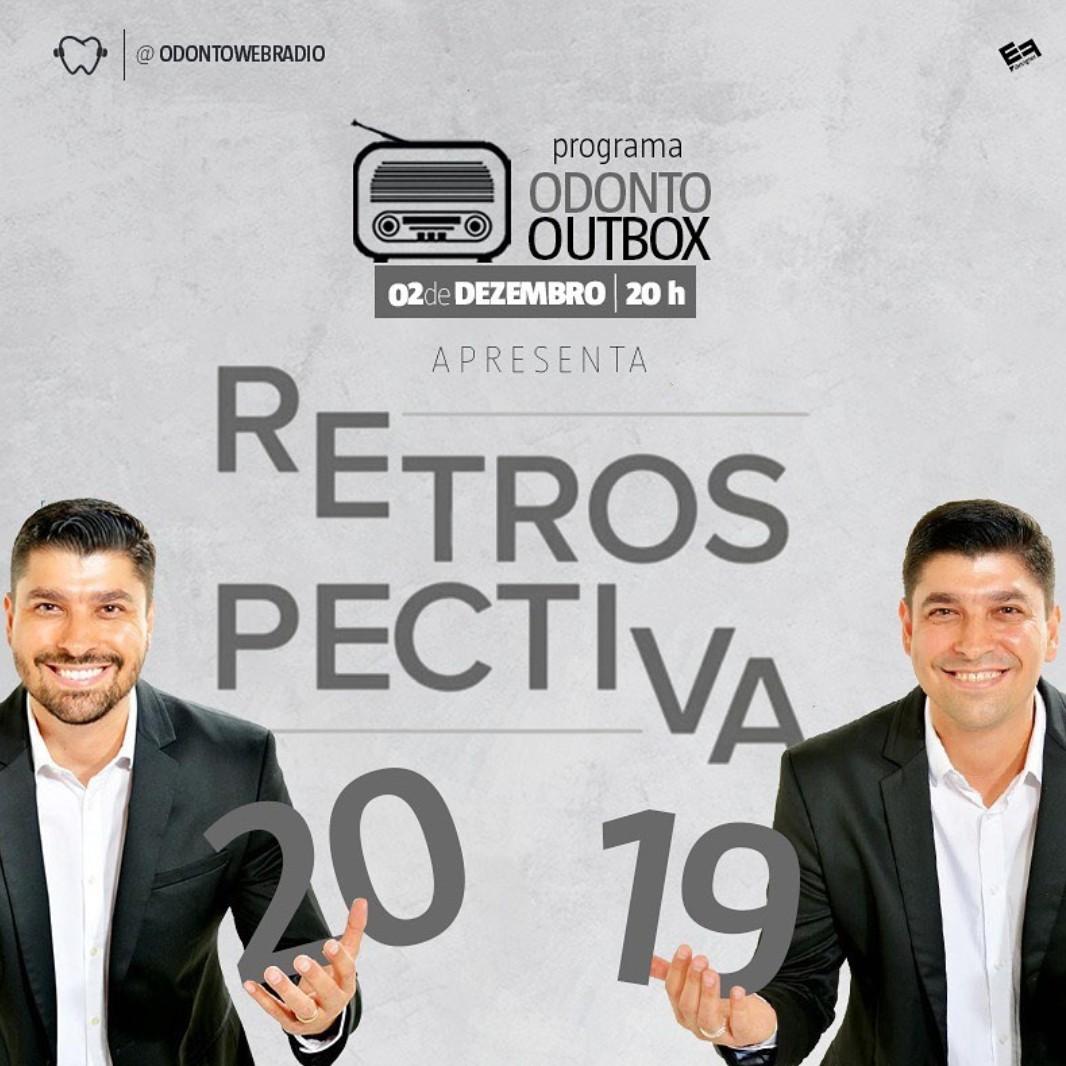 Retrospectiva OdontoWebRádio 2019