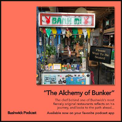 The Alchemy of Bunker