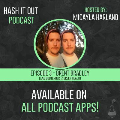 003 Unlocking The Potential of a Budtender - Brent Bradley - Green Health