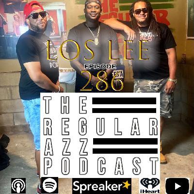 Episode 286 Feat. Los Lee