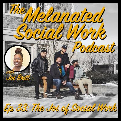 Episode 33: The Joi of Social Work