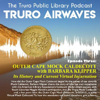 The Outer Cape Mock Caldecott with Barbara Klipper: Its History and Current Virtual Incarnation