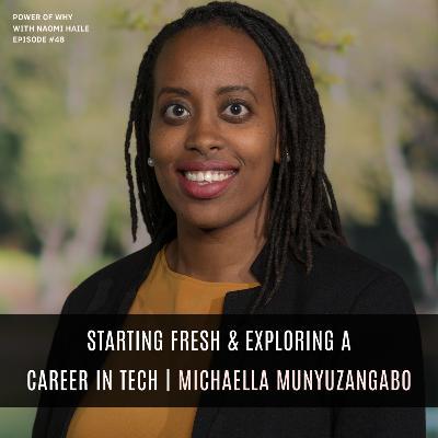 Starting Fresh & Exploring a Career inTech   MichaellaMunyuzangabo