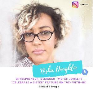 Celebrate A Sister guest - Nisha Doughlin