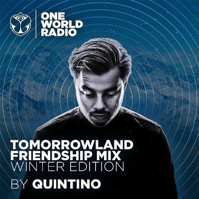 Tomorrowland Friendship Mix - Quintino