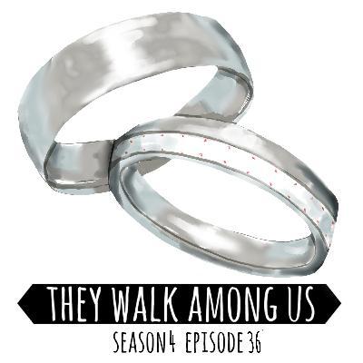 Season 4 - Episode 36