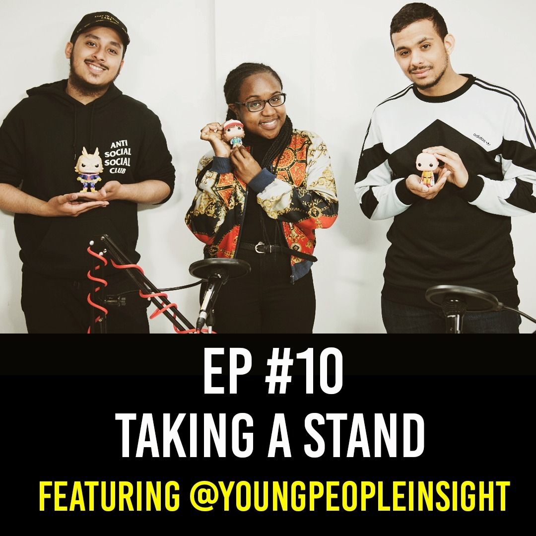 Taking a Stand Featuring Shaniqua Benjamin EP #10