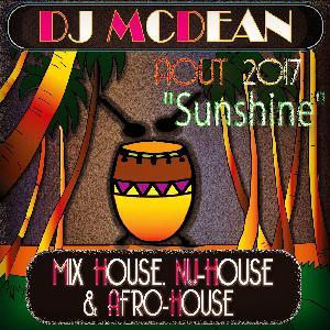 Dj MCDEAN : House 2017 Episode 2 - SUNSHINE
