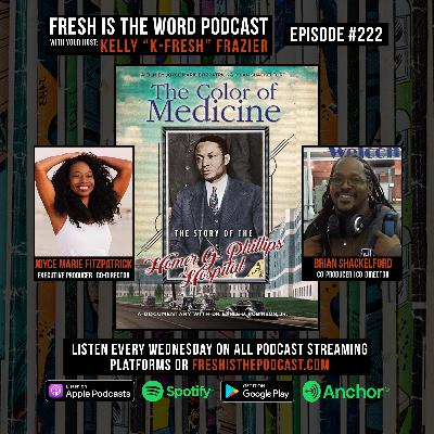 Episode #222: Joyce Marie Fitzpatrick and Brian Shackelford – Producers/Directors of the Film The Color of Medicine: The Story of Homer G. Phillips Hospital About the First All-Black Hospital