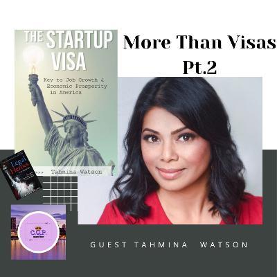 More Than Visas Pt.2 with Tahmina