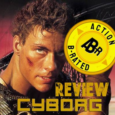Action B-Rated Review - Cyborg (1989) *SPOILERS*