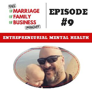 Entrepreneurial Mental Health EP 09