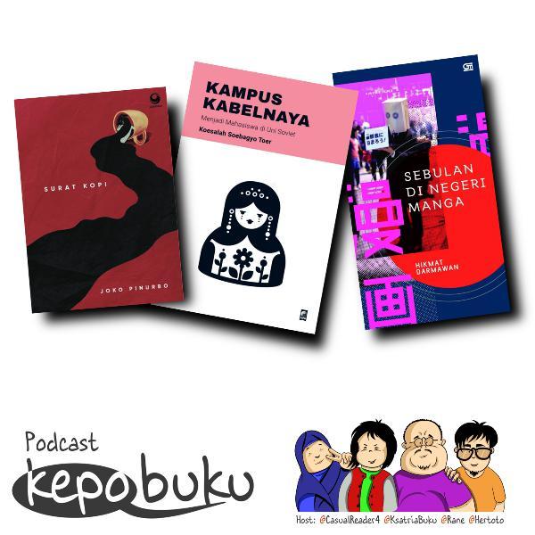 Kepo Buku #8: Surat Kopi, Kampus Kabelnaya dan Sebulan di Negeri Manga