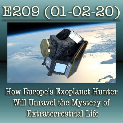 E209 How Europe's Exoplanet Hunter Will Unravel the Mystery of Extraterrestrial Life